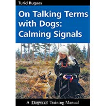 On Talking Terms with Dogs- Calming Signals