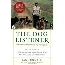 The Dog Listener- Learn How to Communicate with Your Dog for Willing Cooperation2