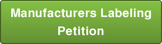 Manufacturers Labeling Petition